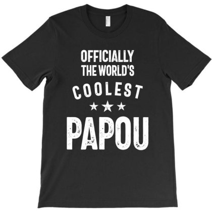 Officially The World's Coolest Papou | Father Gift T-shirt Designed By Cidolopez