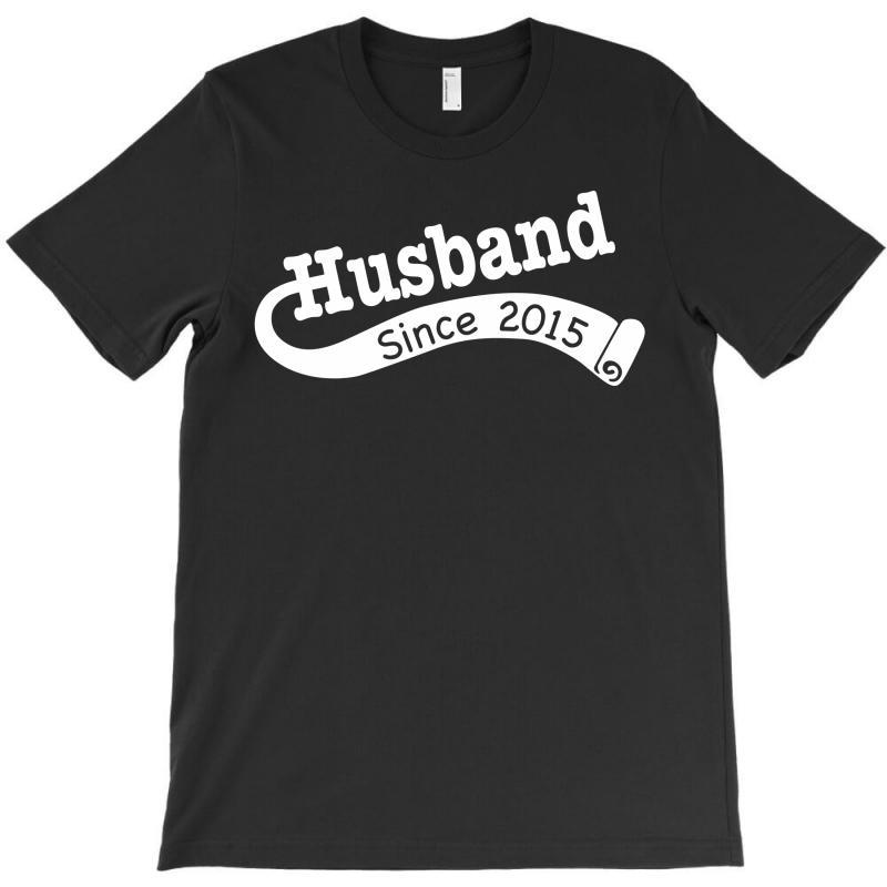 Husband Since 2015 T-shirt | Artistshot