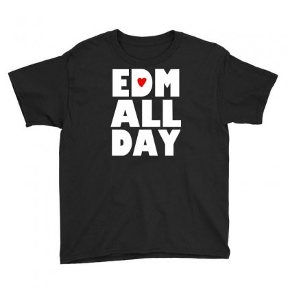 Edm All Day Youth Tee Designed By Henz Art