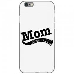 Mom Since 2014 iPhone 6/6s Case   Artistshot