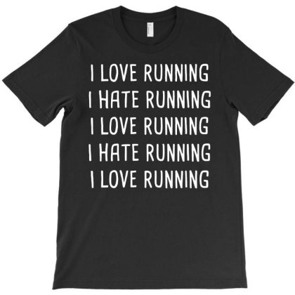 Love Hate Running T-shirt Designed By Lyly