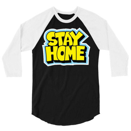 Stay Home 3/4 Sleeve Shirt Designed By Dulart