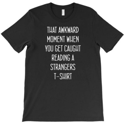 That Awkward Moment T-shirt Designed By Lyly