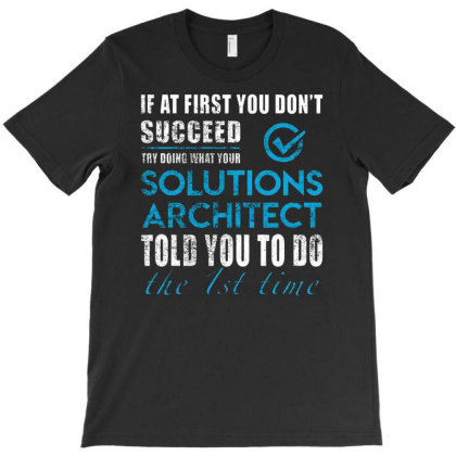 Solutions Architect T-shirt Designed By Angelveronica