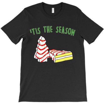 Tis The Season T-shirt Designed By Angelveronica
