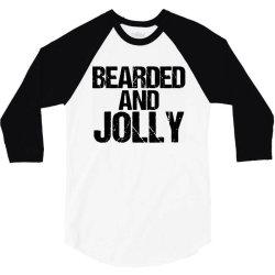funny christmas  bearded and jolly 3/4 Sleeve Shirt | Artistshot