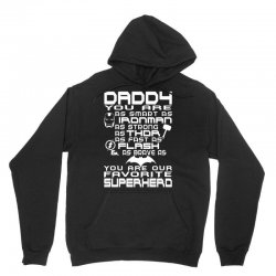 DADDY YOU ARE OUR SUPERHERO. Unisex Hoodie | Artistshot