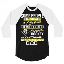 Hockey Player's dad - father's day - Dad shirts 3/4 Sleeve Shirt | Artistshot