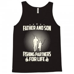 Father and son fishing partners for life - Fathers day Tank Top | Artistshot
