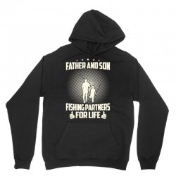 Father and son fishing partners for life - Fathers day Unisex Hoodie | Artistshot