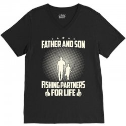 Father and son fishing partners for life - Fathers day V-Neck Tee | Artistshot