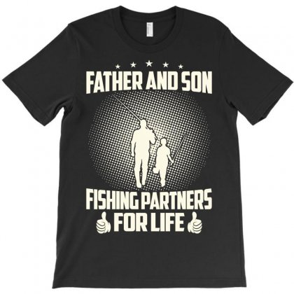 Father And Son Fishing Partners For Life - Fathers Day T-shirt Designed By Davidph