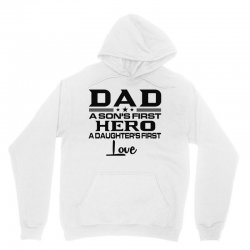 daddy a son's first hero a daughter's first love , father's day .. Unisex Hoodie | Artistshot