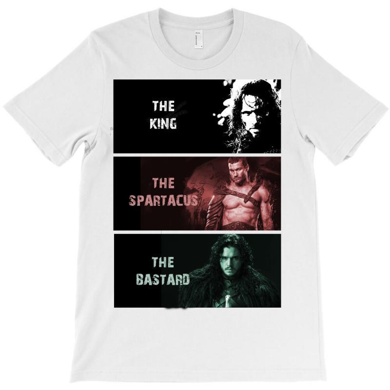 The King The Spartacus The Bastard T-shirt | Artistshot