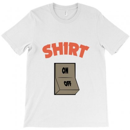 On Switch T-shirt Designed By Jafarnr1966