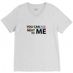 You Can Pee Next To Mee V-Neck Tee | Artistshot