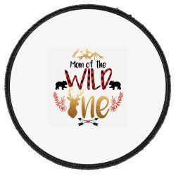 Mom Of The Wild One Round Patch Designed By Samlombardie