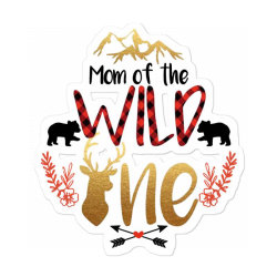 Mom Of The Wild One Sticker Designed By Samlombardie