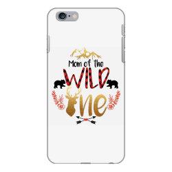Mom Of The Wild One iPhone 6 Plus/6s Plus Case | Artistshot