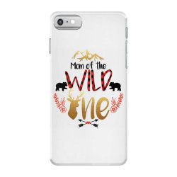 Mom Of The Wild One iPhone 7 Case | Artistshot