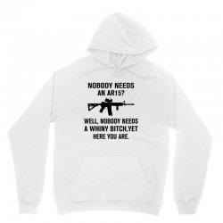 Nobody Needs An AR15 Unisex Hoodie | Artistshot