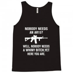 Nobody Needs An AR15 Tank Top | Artistshot