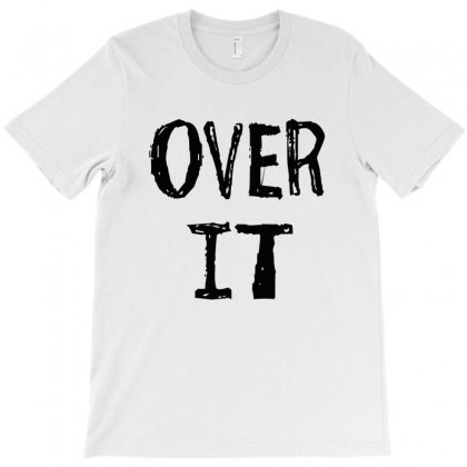 Over It Slim Fit T-shirt Designed By Jafarnr1966