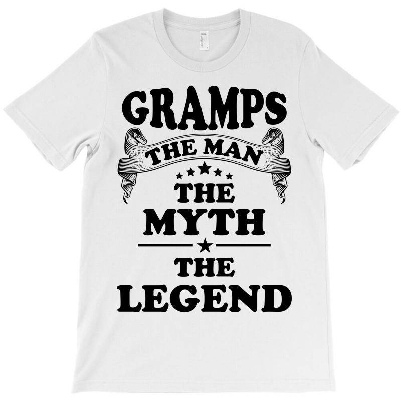 Gramps The Man The Myth The Legend T-shirt   Artistshot