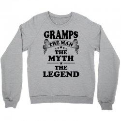 Gramps The Man The Myth The Legend Crewneck Sweatshirt   Artistshot