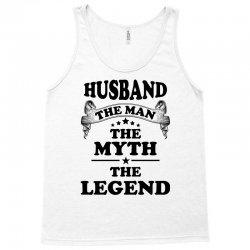 HusbandThe Man The Myth The Legend Tank Top | Artistshot