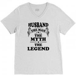 HusbandThe Man The Myth The Legend V-Neck Tee | Artistshot