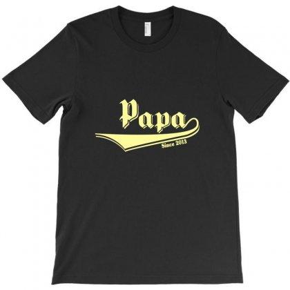 Papa T-shirt Designed By Jafarnr1966