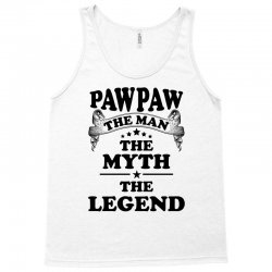 Pawpaw The Man The Myth The Legend Tank Top | Artistshot