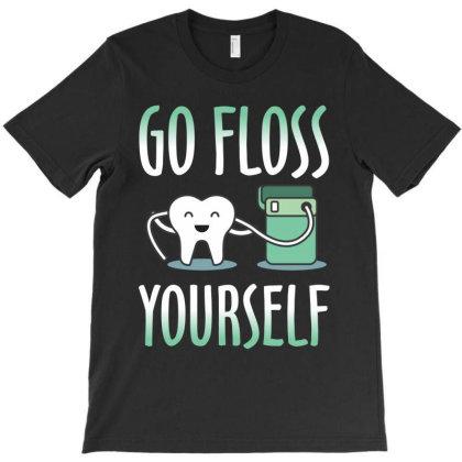 Go Floss Yourself T-shirt Designed By Rardesign