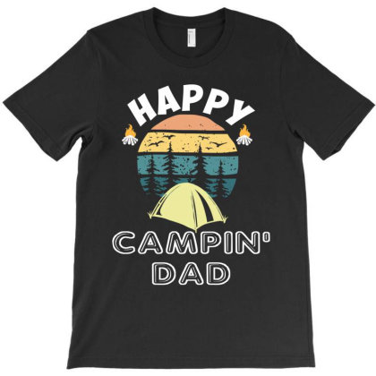 Happy Campıing Dad T-shirt Designed By Rardesign