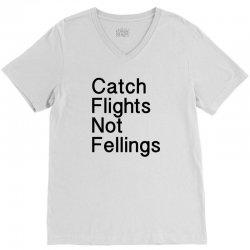 catch flights not fellings V-Neck Tee | Artistshot