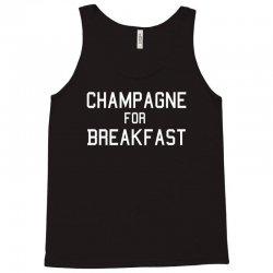 champagne for breakfast Tank Top | Artistshot