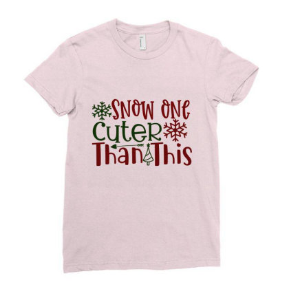 Snow One Cuter Than This Ladies Fitted T-shirt Designed By Chiks