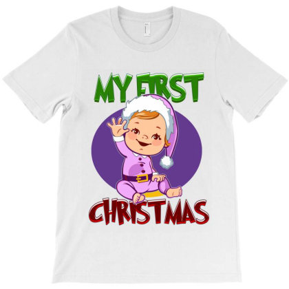 My First Christmas Baby Girl T-shirt Designed By Tiococacola