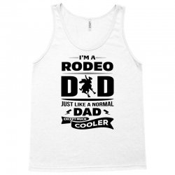 I'M A RODEO DAD... Tank Top | Artistshot