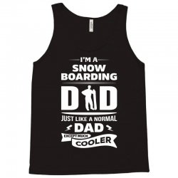 I'M A SNOWBOARDING DAD... Tank Top   Artistshot