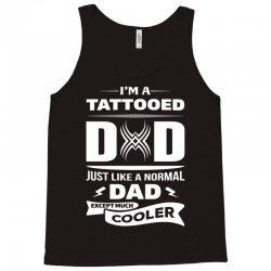 I'M A TATTOOED DAD... Tank Top | Artistshot