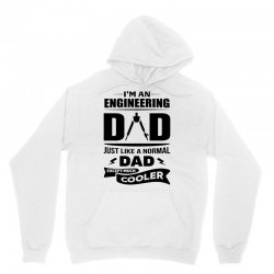 I'M A ENGINEERING DAD... Unisex Hoodie | Artistshot