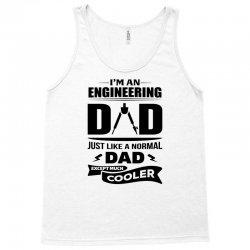 I'M A ENGINEERING DAD... Tank Top | Artistshot