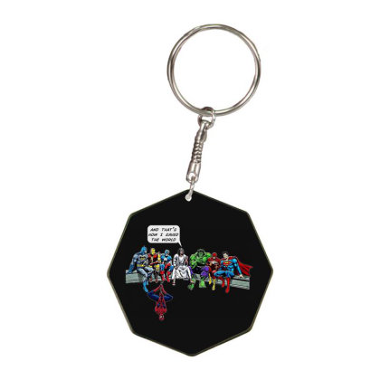 And That's How I Saved The World Octagon Keychain Designed By Woko Art