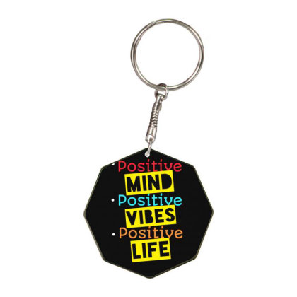 Things Are Positive Octagon Keychain Designed By Khush316
