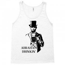 abraham drinkin' 4th of july Tank Top   Artistshot