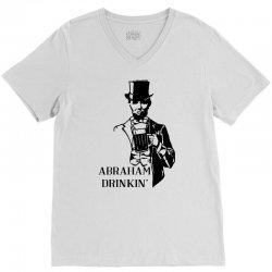 abraham drinkin' 4th of july V-Neck Tee   Artistshot