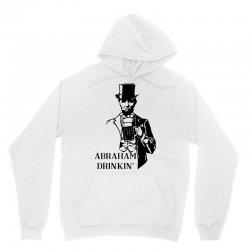 abraham drinkin' 4th of july Unisex Hoodie   Artistshot