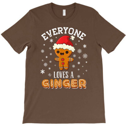 Everyone Loves A Ginger - Funny And Cute Christmas T-shirt Designed By Mrt90